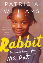 Rabbit: The Autobiography of Ms. Pat Book Pdf