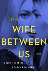 The Wife Between Us Pdf Book