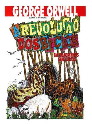 A Revolução dos Bichos - Em Quadrinhos Sem Cortes