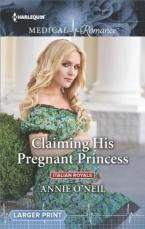 Claiming His Pregnant Princess by Annie O'Neil