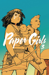 Paper Girls, Vol. 3 (Paper Girls, #3)