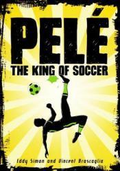 Pelé: The King of Soccer Pdf Book