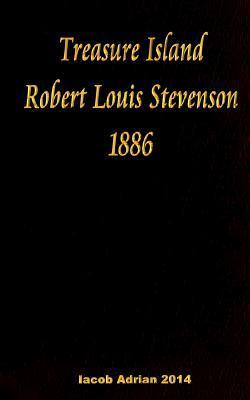 Treasure Island Robert Louis Stevenson 1886