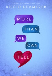 More Than We Can Tell (Letters to the Lost, #2) Pdf Book