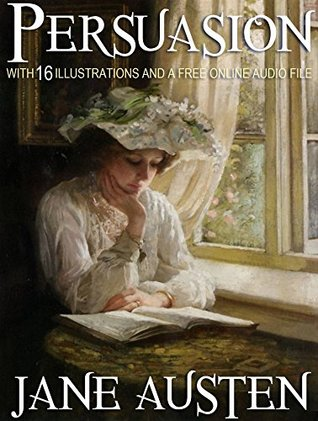PERSUASION: With 16 Illustrations and a Free Online Audio File.