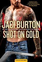Shot on Gold (Play by Play, #14) Book Pdf