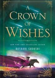 A Crown of Wishes (The Star-Touched Queen, #2) Pdf Book
