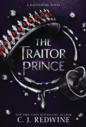 The Traitor Prince (Ravenspire, #3)