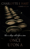 Once Upon A (The Stained Duet #1)