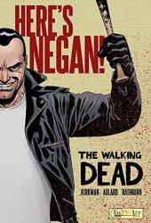 The Walking Dead: Here's Negan! Pdf Book