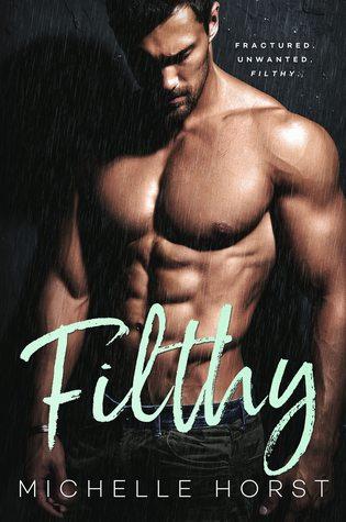 Filthy (A Damaged Romance Duet, #2)