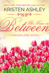 The Time in Between (Magdalene, #3)