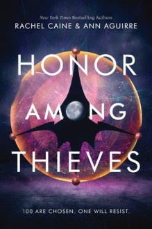 honor among thieves rachel caine ann aguirre february 2018 young adult books