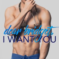 ARC Review: Dear Bridget, I Want You by Penelope Ward & Vi Keeland