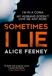 Sometimes I Lie Pdf Book