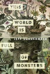 This World is Full of Monsters Pdf Book