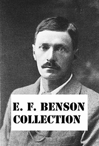 E. F. Benson Collection: ghost stories, Dodo and much more