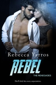 Rebel (The Renegades, #3)