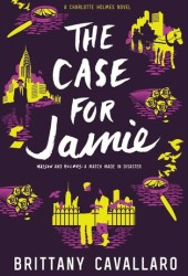 The Case for Jamie (Charlotte Holmes #3) Pdf Book