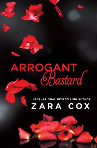 Arrogant Bastard (Dark Desires, #3)