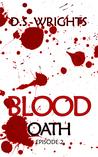 Blood: Episode 2 - Oath (Blood, 1B)