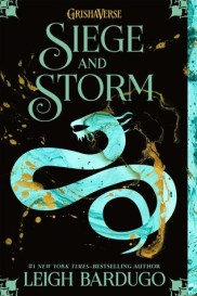 Siege and Storm (Shadow and Bone, #2)