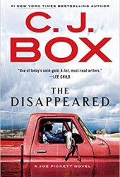 The Disappeared (Joe Pickett, #18) Book Pdf