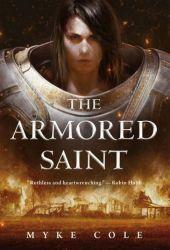 The Armored Saint (The Sacred Throne, #1)