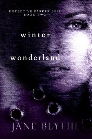 Winter Wonderland (Detective Parker Bell #2)