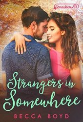 Strangers in Somewhere (Line of Fire, #4)