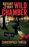 Wild Chamber: A Peculiar Crimes Unit Mystery
