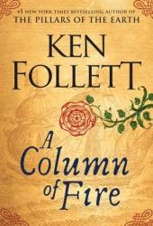 A Column of Fire (Kingsbridge, #3) Book Pdf
