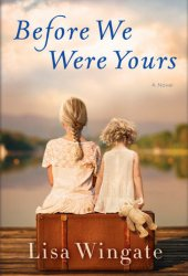 Before We Were Yours Pdf Book