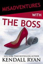Misadventures with the Boss (Misadventures, #12)