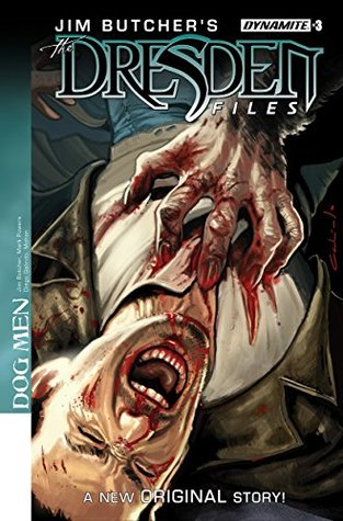 Jim Butcher's The Dresden Files: Dog Men #3