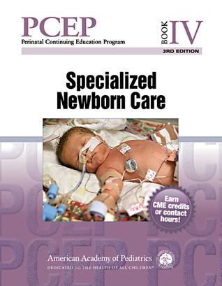PCEP Book IV:  Specialized Newborn Care