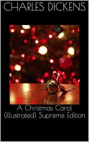 A Christmas Carol (illustrated) Supreme Edition