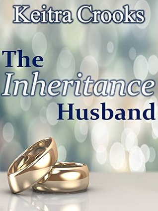 The Inheritance Husband: (Calhoun Brothers) Book 2 by ...