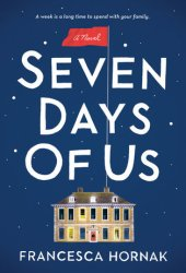 Seven Days of Us Pdf Book