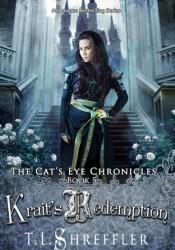 Krait's Redemption (The Cat's Eye Chronicles, #5) Pdf Book