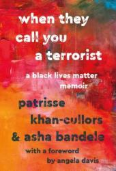 When They Call You a Terrorist: A Black Lives Matter Memoir Pdf Book