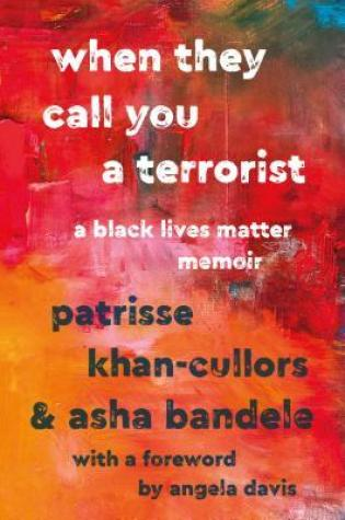 When They Call You a Terrorist: A Black Lives Matter Memoir Book Pdf ePub