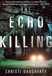 The Echo Killing (Harper McClain #1) Pdf Book