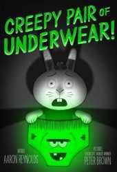 Creepy Pair of Underwear! Book Pdf