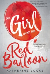 The Girl with the Red Balloon (The Balloonmakers, #1) Book Pdf