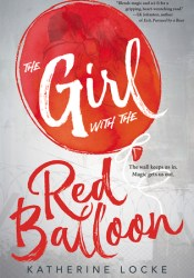 The Girl with the Red Balloon (The Balloonmakers, #1) Pdf Book