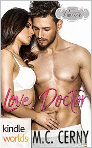 Love, Doctor (Passion, Vows & Babies Kindle Worlds Novella; Inner Harbor Book 1)