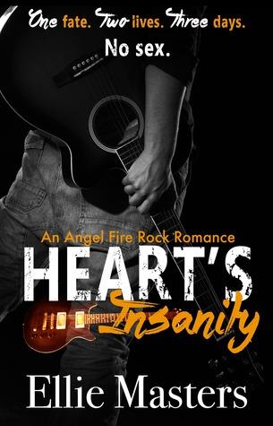 Heart's Insanity (Angel Fire Rock Romance, #1)