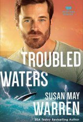 Troubled Waters (Montana Rescue #4) Pdf Book