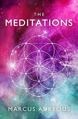 The Meditations (Stoic Philosophy #2)